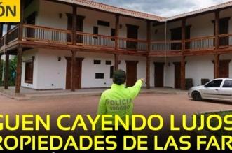 Siguen cayendo propiedades de las FARC